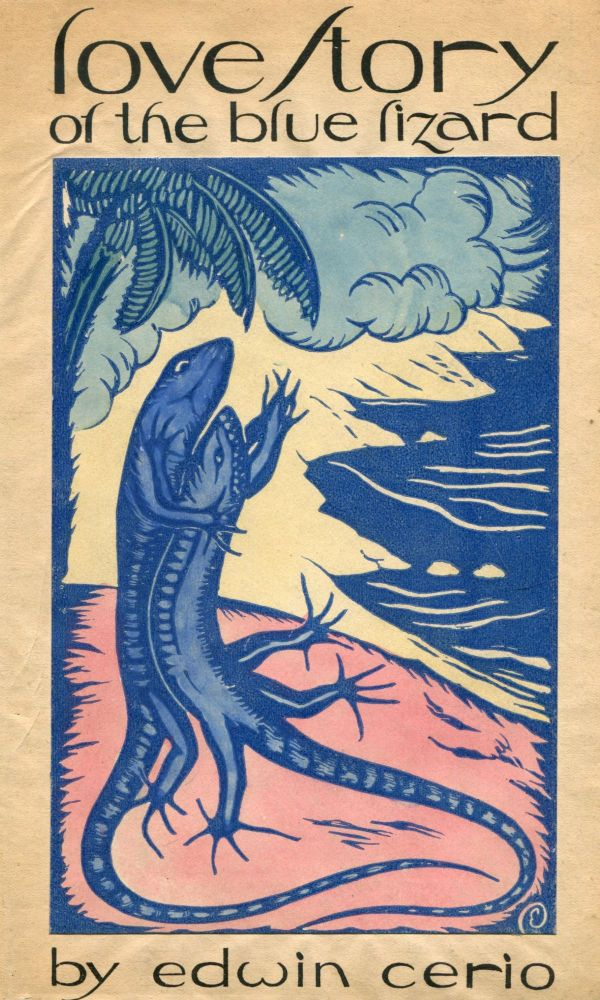 Love Story of the Blue Lizard. Edwin CERIO.