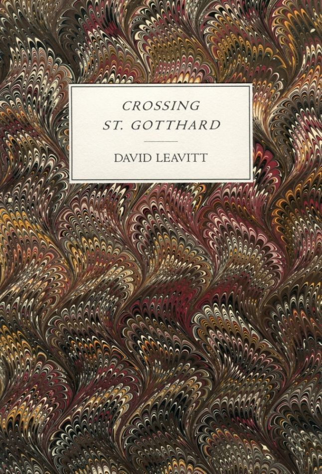 Crossing St. Gotthard. David LEAVITT.