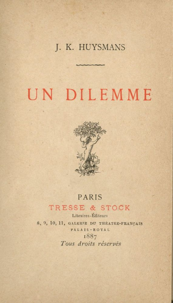 Un Dilemme. J. K. HUYSMANS.