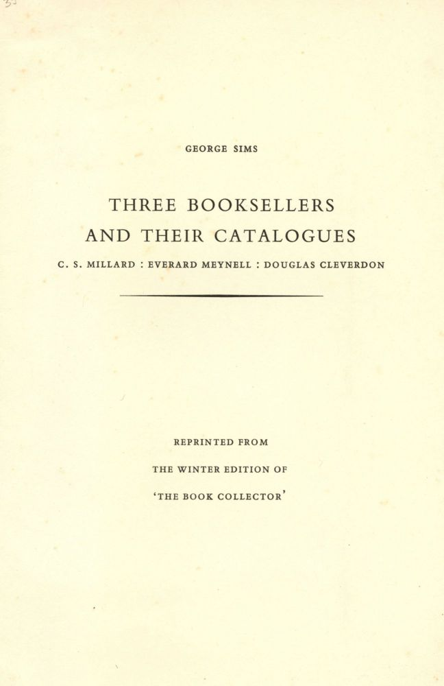 Three Booksellers and their Catalogues. George SIMS.