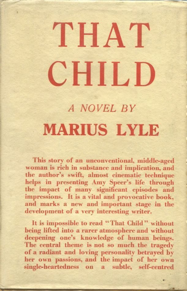That Child. Marius LYLE, pseud. Mrs. Waring Snyth.