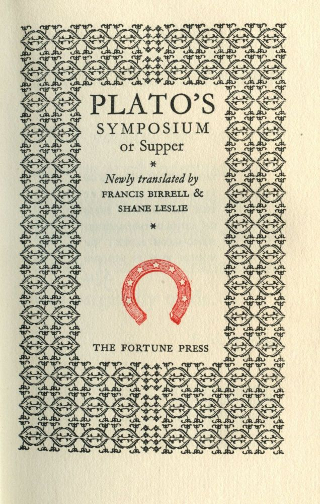 Plato's Symposium or Supper. Shane Leslie Plato, introduction.