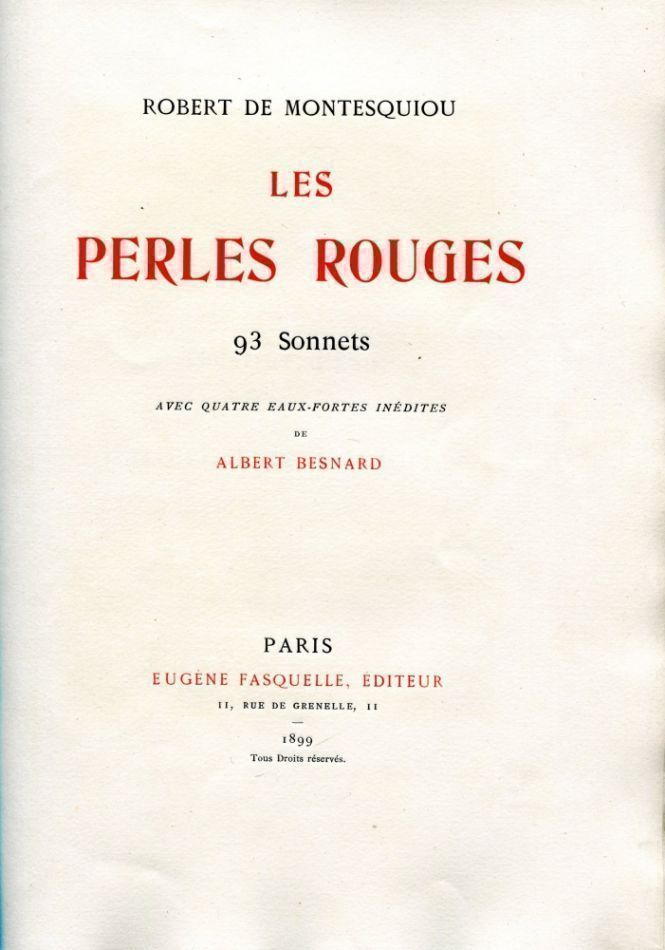 Les Perles Rouges. Robert de MONTESQUIOU.
