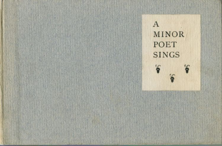 A Minor Poet Sings. ANONYMOUS.