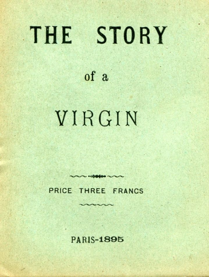 The Story of a Virgin. ANONYMOUS.