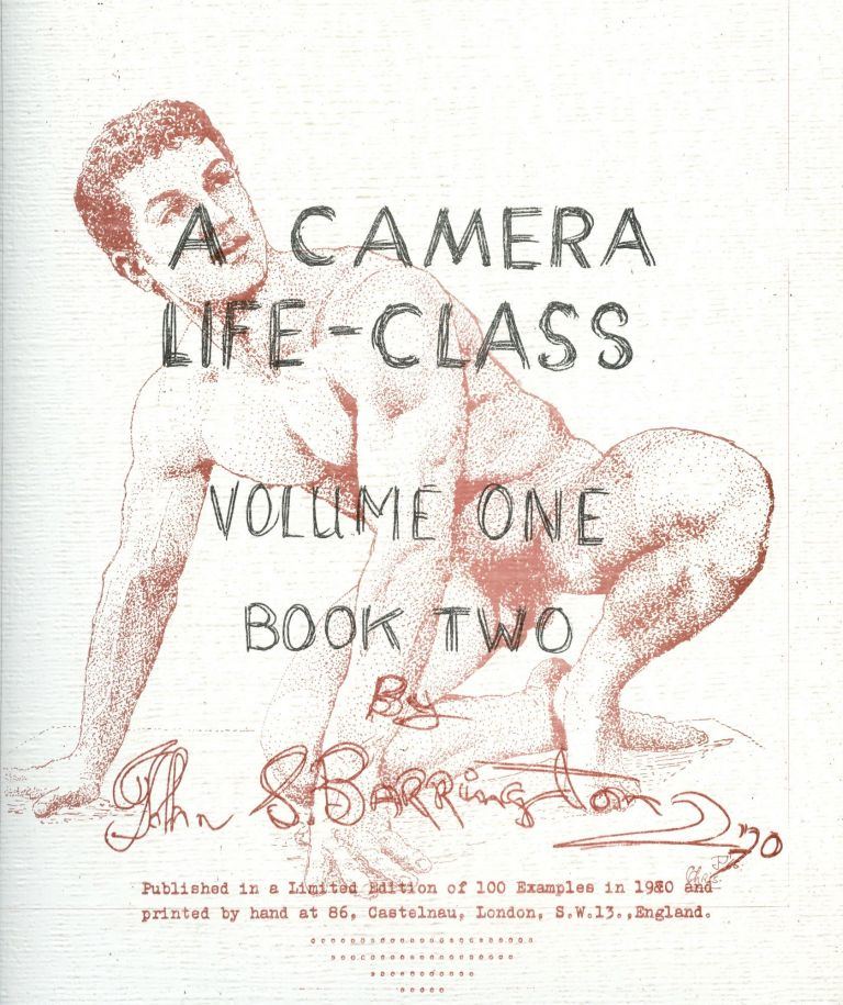 A Camera Life-Class: Volume I, Book II. John S. BARRINGTON.