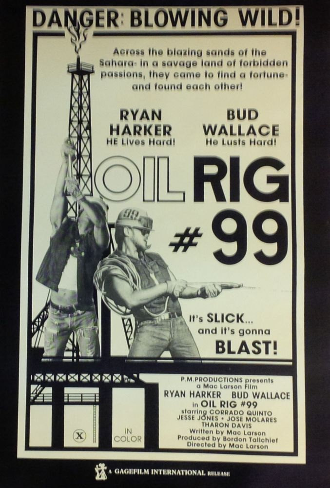 Oil Rig #99. Mac LARSON, Joe Gage.