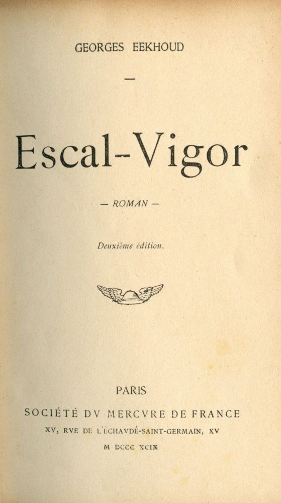 Escal-Vigor. Georges EEKHOUD.