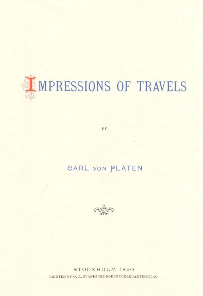Impressions of Travels. Carl VON PLATEN.