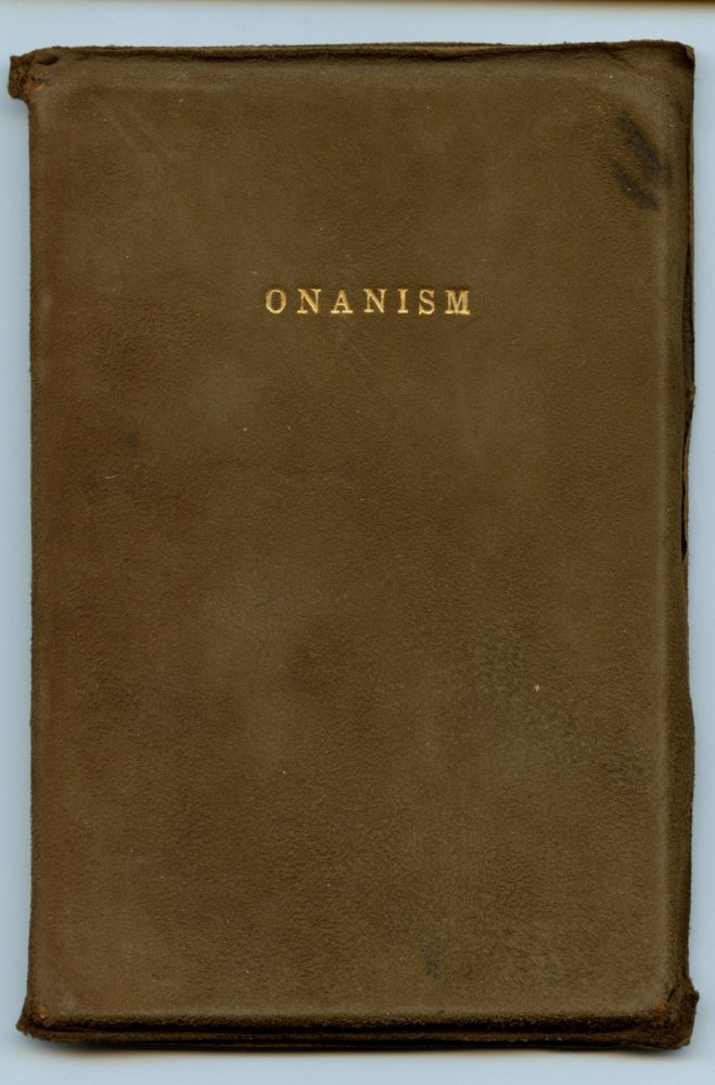 Onanism amongst men. Its causes, methods, and disorders. ALIBERT Dr.