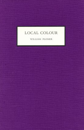 Local Colour. William PLOMER
