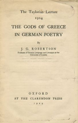 The Gods of Greece in German Poetry. J. G. ROBERTSON
