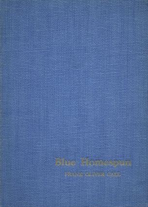 Blue Homespun. Frank Oliver CALL