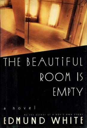 The Beautiful Room in Empty. Edmund WHITE