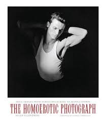 The Homoerotic Photograph. Allen ELLENZWEIG