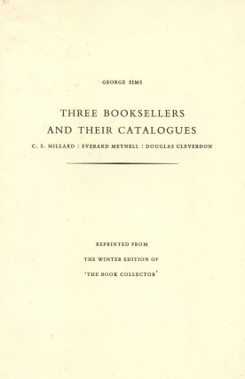 Three Booksellers and their Catalogues. George SIMS