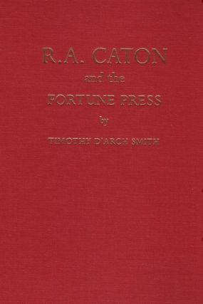 R.A. Caton and the Fortune Press. Timothy d'Arch SMITH