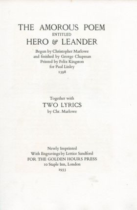 The Amorous Poem of Hero & Leander Begun by Christopher Marlowe and finsihed by George...