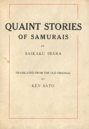 Quaint Stories of the Samurais. Ibara SAIKAKU