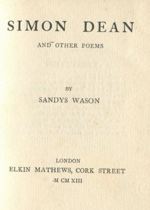 Simon Dean: and other poems. Sandys WASON