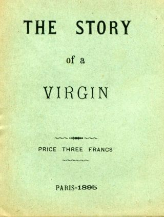 The Story of a Virgin. ANONYMOUS