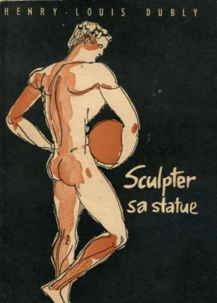 Sculpter sa statue. DUBLY Henry-Louis