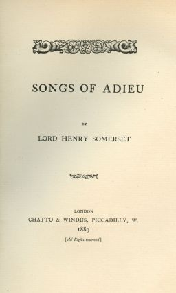Songs of Adieu. Lord Henry Richard Charles SOMERSET