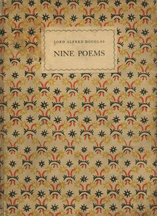 Nine Poems. Lord Alfred DOUGLAS